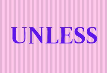 UNLESS (1)